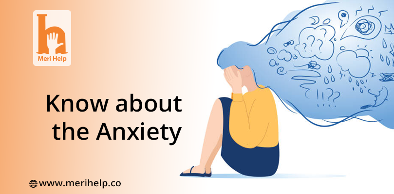 Know about the Anxiety