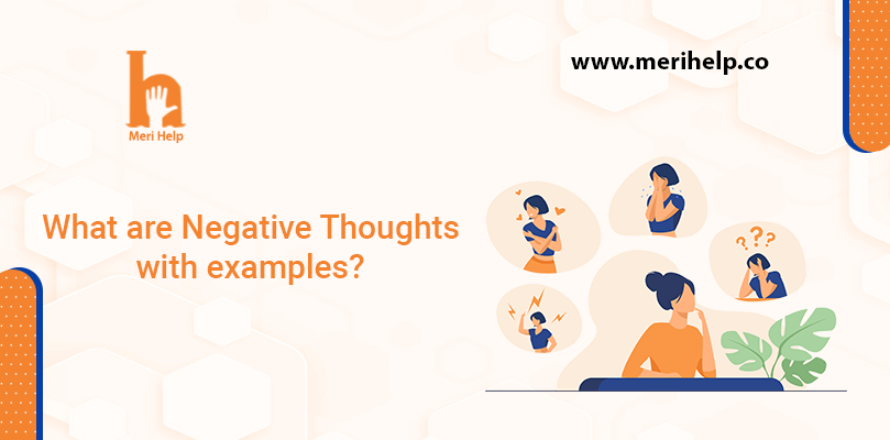 What are negative thoughts with examples?